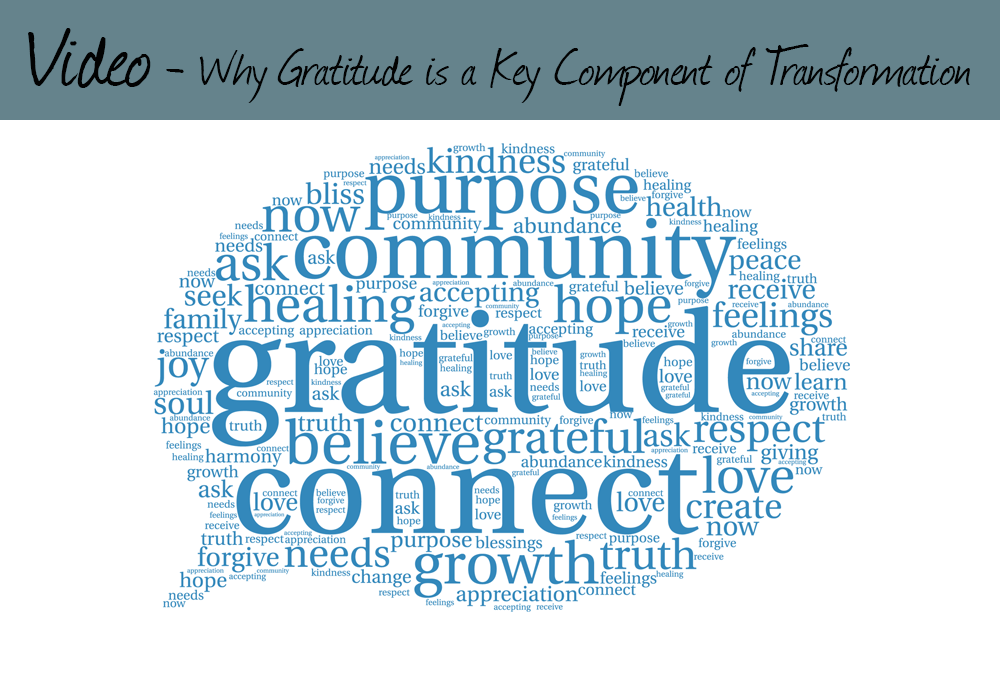 Why Gratitude is a Key Component of Transformation