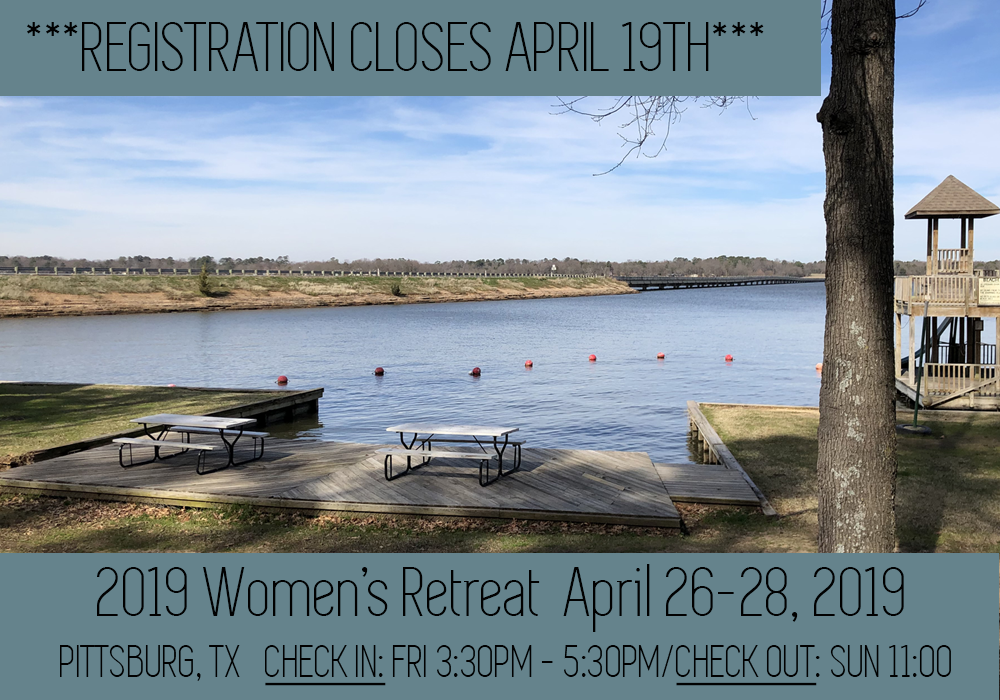 Registration Closing Soon! 2019 Women's Retreat