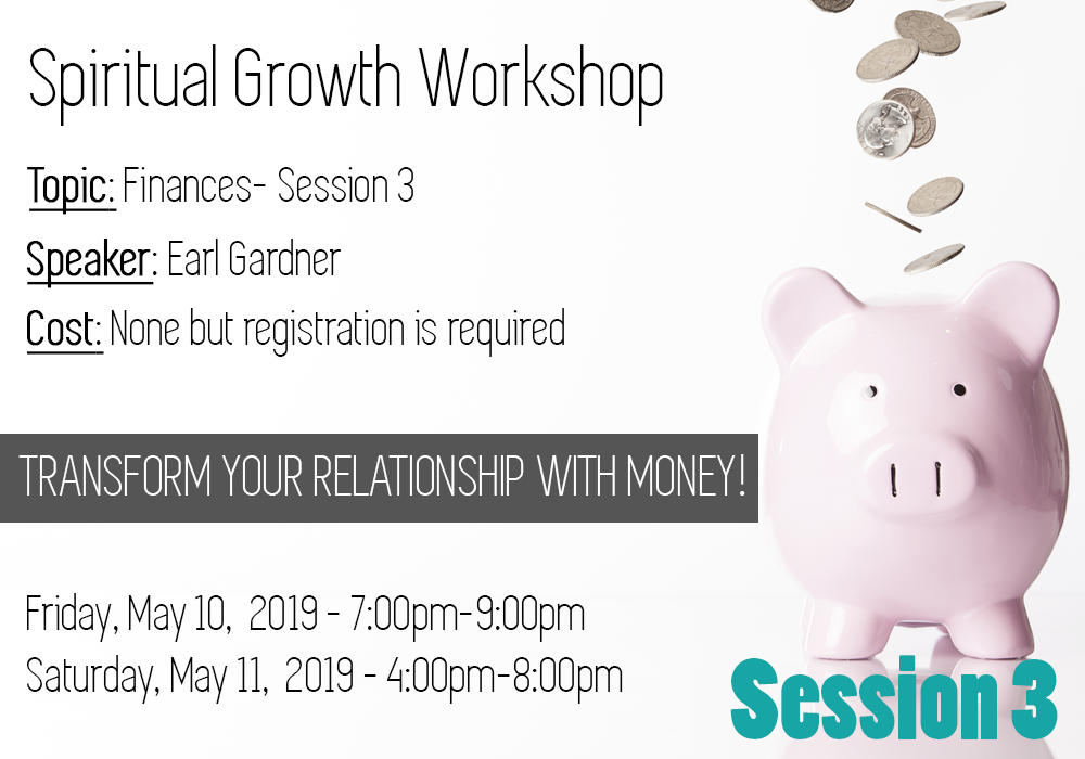 May 2019 Spiritual Growth Workshop – Finance Session 3