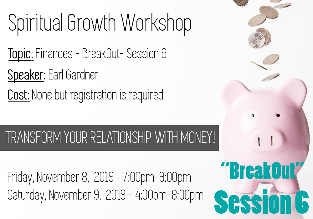 November 2019 Spiritual Growth Workshop – BreakOut – Session 6