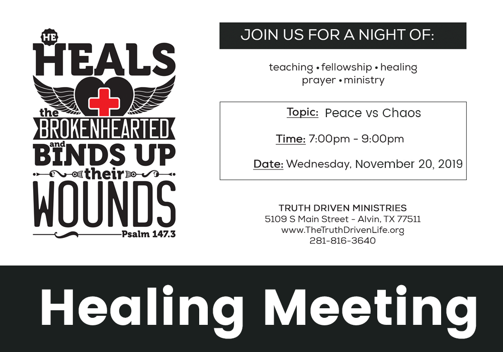 November Healing Meeting – Peace vs Chaos