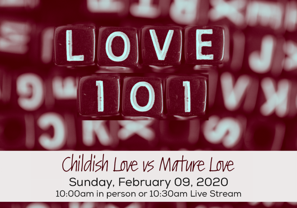 Live Stream | LOVE 101 – Childish Love vs Mature Love